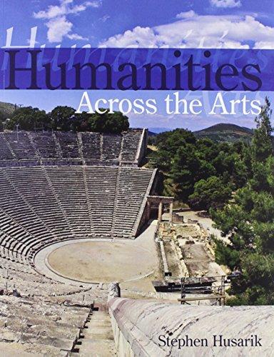 9781465241382: Humanities Across the Arts