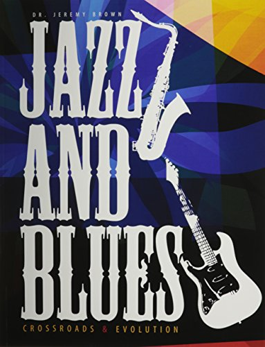 9781465241481: Jazz and Blues: Crossroads & Evolution