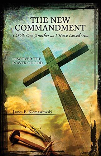 The New Commandment: James Klemaszewski