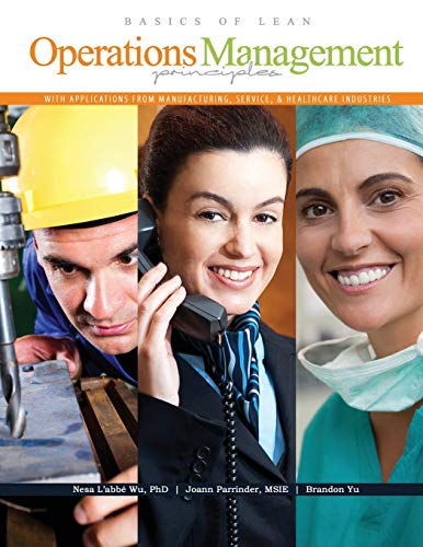 9781465242433: Basics of Lean Operations Management Principles with Applications from Manufacturing, Service, AND Healthcare Industries