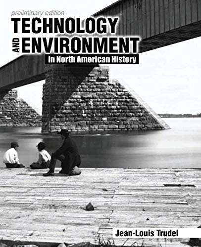 9781465242662: Technology and Environment in North American History