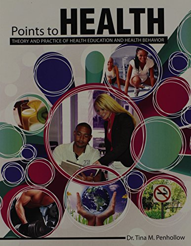 9781465243881: Points to Health: Theory and Practice of Health Education and Health Behavior
