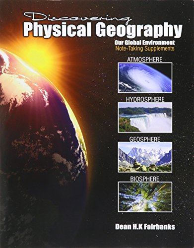 9781465244758: Discovering Physical Geography: Our Global Environment