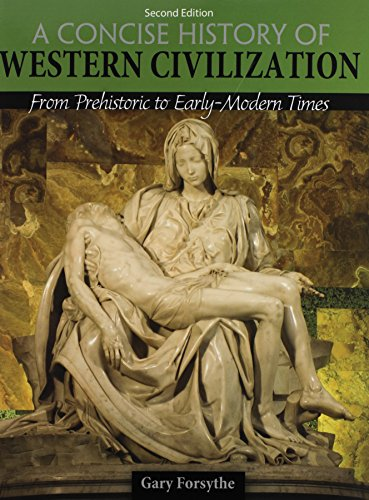 9781465244918: A Concise History of Western Civilization: From Prehistoric to Early-Modern Times
