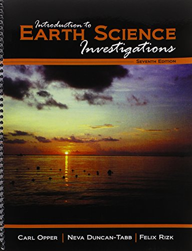 Introduction to Earth Science Investigations: OPPER CARL; DUNCAN
