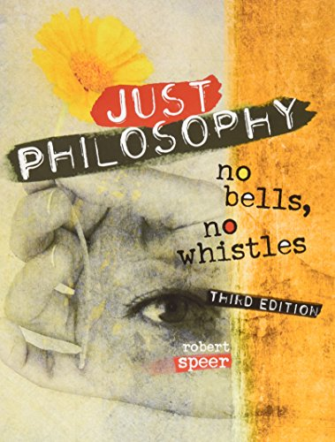 9781465245519: Just Philosophy: No Bells, No Whistles