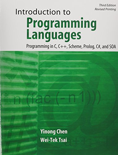 9781465247001: Introduction to Programming Languages: Programming in C, C++, Scheme, Prolog, C#, and SOA