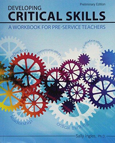 9781465247193: Developing Critical Skills: A Workbook for Pre-service Teachers
