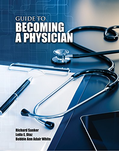 9781465247476: Guide to Becoming a Physician