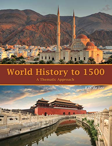 9781465247513: World History to 1500: A Thematic Approach