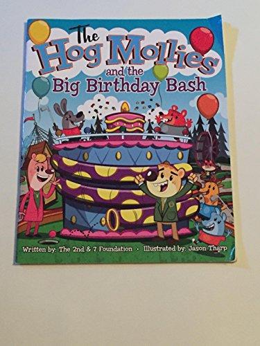 9781465247667: The Hog Mollies and The Big Birthday Bash (paperback version)