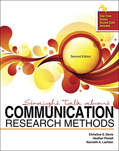 Straight Talk About Communication Research Methods: DAVIS CHRISTINE S,