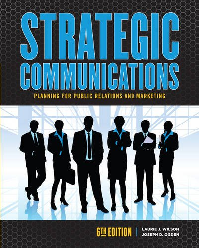9781465249159: Strategic Communications Planning for Public Relations and Marketing