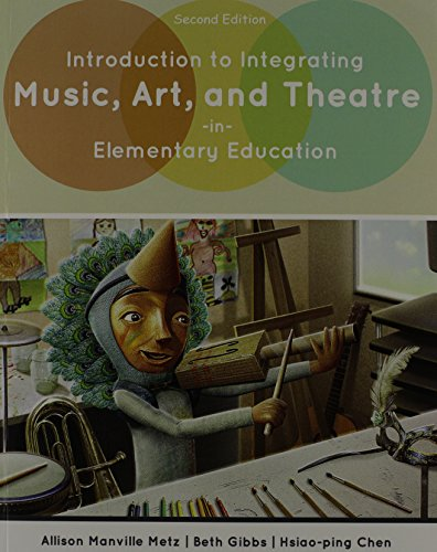 Introduction to Integrating Music, Art, and Theatre: MANVILLE, METZ ALLISON;
