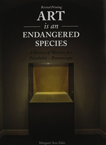 9781465249814: Art is an Endangered Species: A History of Western Art, Paleolithic-Romanesque