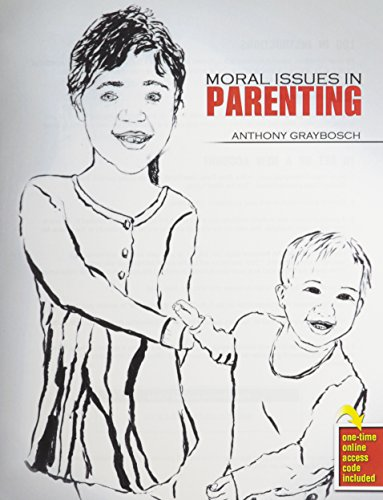 9781465250391: Moral Issues in Parenting