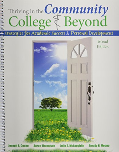 9781465250506: Thriving in the Community College AND Beyond: Strategies for Academic Success and Personal Development 2nd edition by Cuseo et al (2014) Spiral-bound