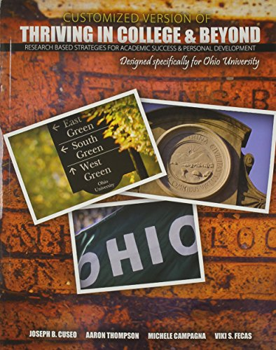 9781465250575: A Customized Version of Thriving in College and Beyond: Research Based Strategies for Academic Success AND Personal Development Designed Specifically for Ohio University
