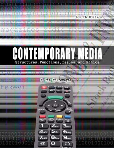 9781465250889: Contemporary Media: Structures, Functions, Issues and Ethics