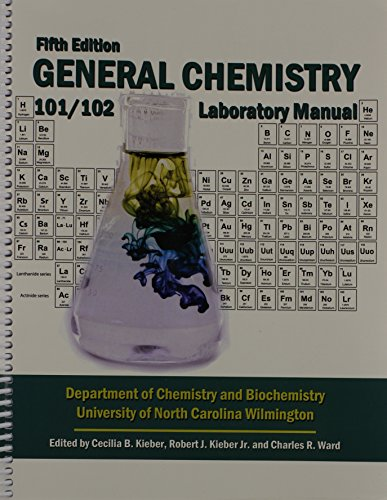 9781465250964: General Chemistry: Chemistry 101/102 Laboratory Manual