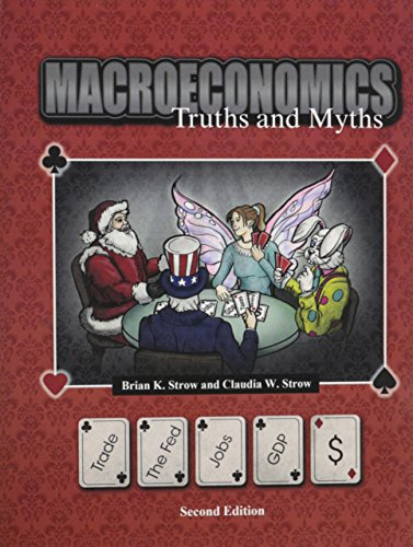 9781465251084: Macroeconomics: Truths AND Myths