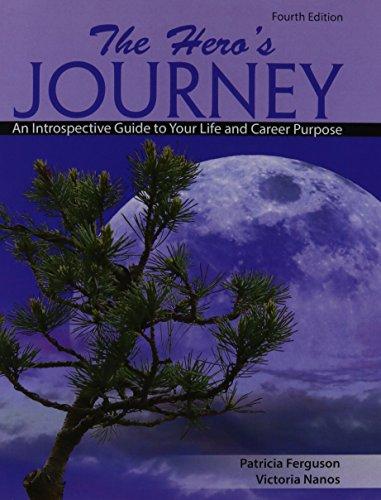 The Hero's Journey: An Introspective Guide to: FERGUSON PATRICIA, NANOS