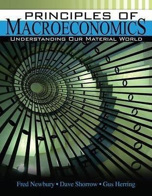9781465251404: Principles of Macroeconomics: Understanding Our Material World