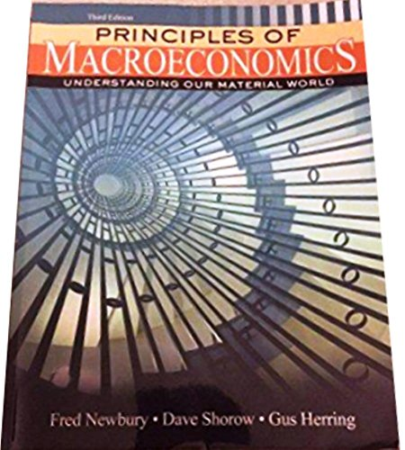 9781465251411: Principles of Macroeconomics Understanding our Material World (Third Edition)