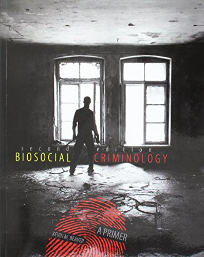 9781465251602: Biosocial Criminology: A Primer - Text