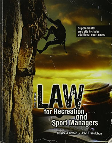 9781465253293: LAW for Recreation and Sport Managers