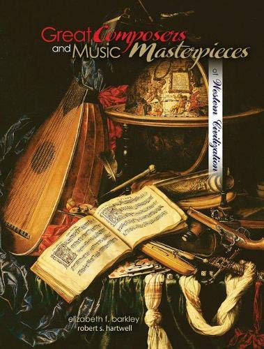 9781465253507: Great Composers and Music Masterpieces of Western Civilization