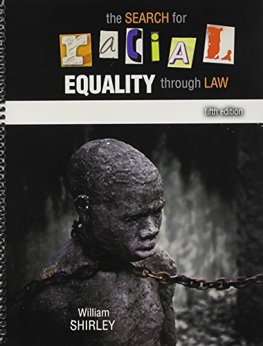 9781465254078: The Search for Racial Equality through Law