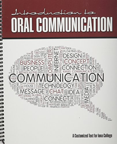 9781465254801: Introduction to Oral Communication: A Customized Text for Iona College