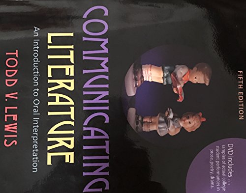 9781465255396: Communicating Literature An Introduction to Oral Interpretation