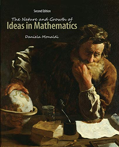 9781465256218: The Nature and Growth of Ideas in Mathematics