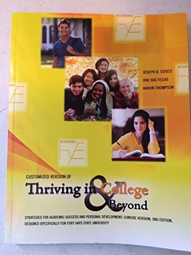 9781465256577: Customized Version of Thriving in College AND Beyond: Strategies for Academic Success and Personal Development: Concise Version Designed Specifically for Fort Hays State University