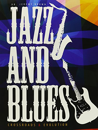 9781465257123: Jazz and Blues: Crossroads and Evolution