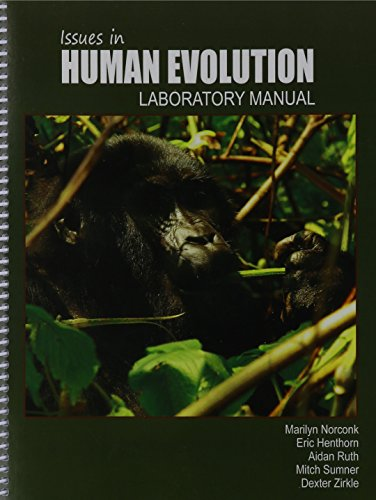9781465258649: Issues in Human Evolution Lab Manual