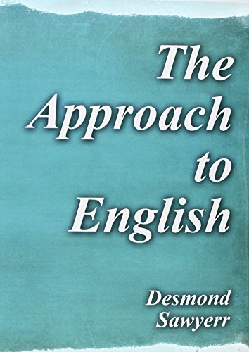9781465260079: The Approach to English