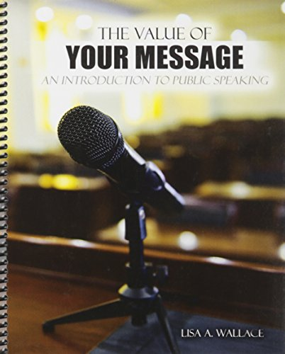 The Value of Your Message: An Introduction: WALLACE LISA