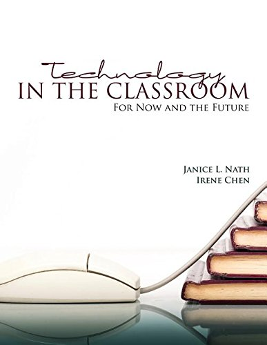 9781465266583: Technology in the Classroom: For Now and the Future