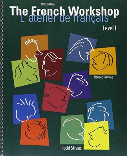 9781465266866: The French Workshop Level I: L'atelier de francais