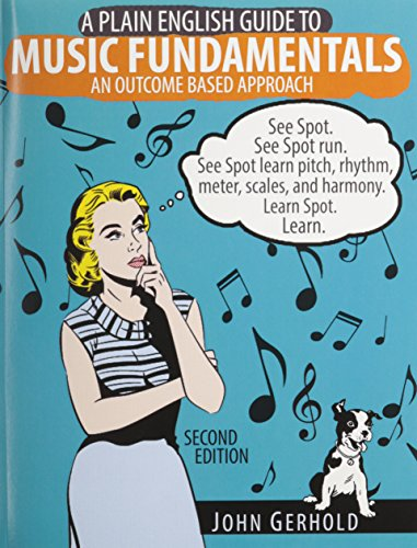 9781465268532: A Plain English Guide to Music Fundamentals: An Outcome Based Approach