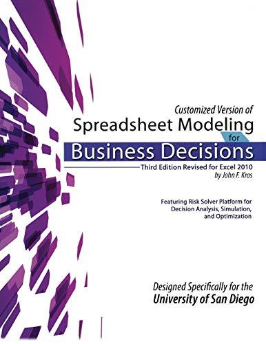 Spreadsheet Modeling for Business Decisions: John F Kros