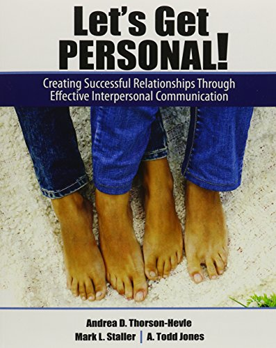 9781465268983: Let's Get Personal! Creating Successful Relationships Through Effective Interpersonal Communication