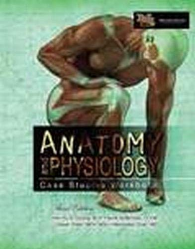 9781465269638: Anatomy and Physiology: Case Studies Workbook