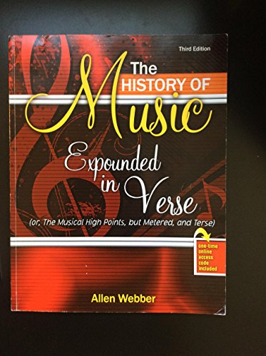 The History of Music Expounded in Verse: Allen Webber