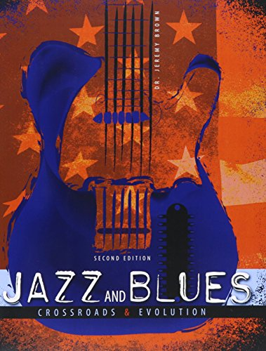 9781465271419: Jazz and Blues: Crossroads and Evolution