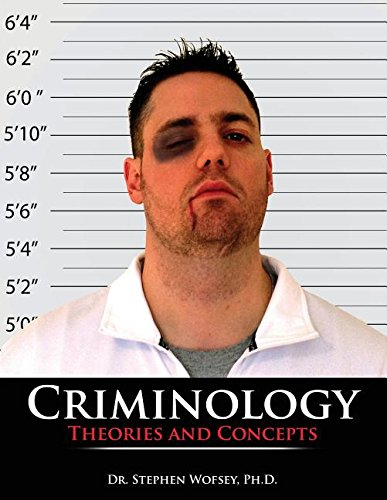 9781465272010: Criminology: Theories and Concepts