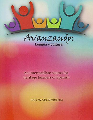 9781465272140: Avanzando: Lengua y cultura: An intermediate course for heritage learners of Spanish